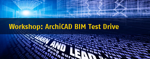 BIM Test Drive with ArchiCAD
