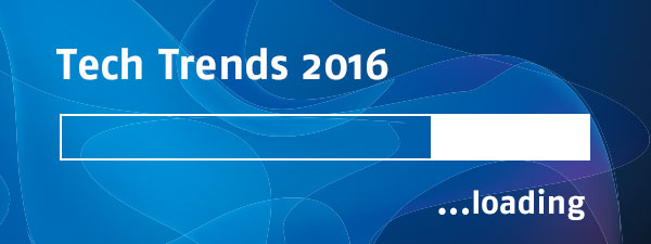 Technology Trends to Watch in 2016 – Part 1