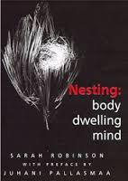 Nesting: body, dwelling, mind by Sarah Robinson
